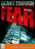 The Fear Trilogy
