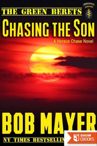 Chasing the Son