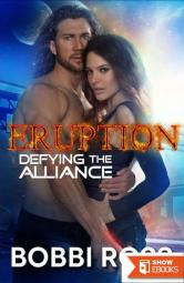 Defying The Alliance: ERUPTION (Novokin Alliance Invasion 3)