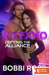 Defying The Alliance: INFERNO (Novokin Alliance Invasion 2)
