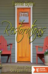 Restorations (Book One Oregon In Love)