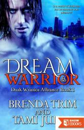 Dream Warrior: (Dark Warrior Alliance Book 1)