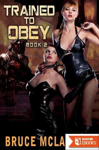 Trained to Obey 2