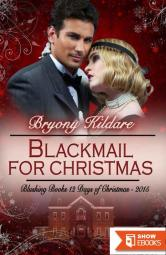 Blackmail For Christmas (Blushing Books 12 Days of Christmas 12)