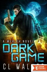 Dark Game (Merikh Book 1)
