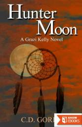 Hunter Moon: A Grazi Kelly Novel 2