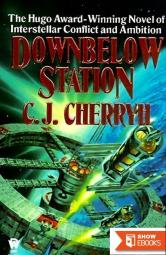 Downbelow Station: Or the Company Wars