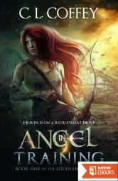 Angel in Training (The Louisiangel Series, Book One)