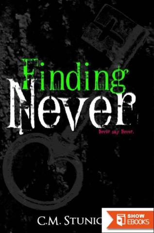 Tasting, Finding, Keeping: The Story of Never
