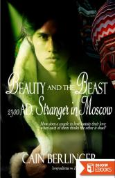 Beauty and the Beast 2300 AD 3: Stranger in Moscow