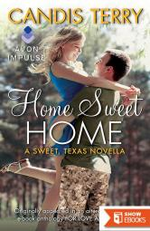 Home Sweet Home (Sweet, Tx. Book 4.5) (Contemporary Romance Novella)