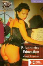 Elizabeth's Education (Forbidden Lust)