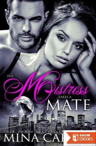 The Mistress takes a Mate: BBW Paranormal Shapeshifter Werewolf/Hellhound Romance (Mistress of the City Book 5)