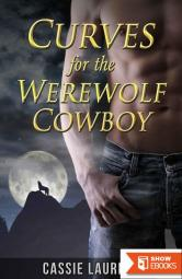 Curves for the Werewolf (Paranormal BBW Erotic Romance, Alpha Wolf Mate)