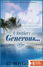 A Brother's Generous . . . Offer
