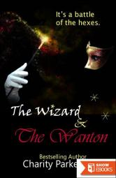 The Wizard & The Wanton