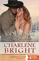 Courage To Believe (Cowboys of Courage 2)