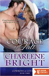 Courage To Fall (Cowboys of Courage 3)