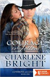 Courage To Follow (Cowboys of Courage 1)