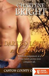 Dare To Love A Cowboy (Canton County Cowboys 2)