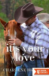 It's Your Love (Wyoming Kisses 2)