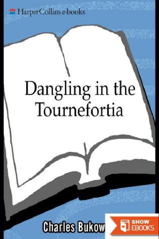 Dangling in the Tournefortia
