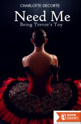 Need Me – Being Trevor's Toy
