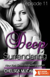 Deep Surrendering: Episode Eleven