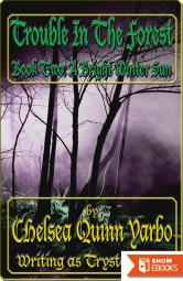 Trouble in the Forest Book Two