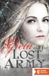 Greta and the Lost Army (Mylena Chronicles Book 3)
