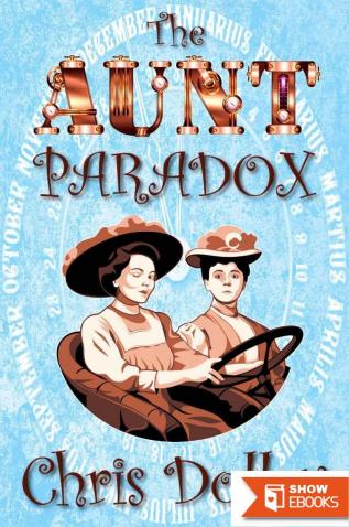 The Aunt Paradox (Reeves & Worcester Steampunk Mysteries)