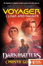 Star Trek: Voyager – 025 – Dark Matters 1 – Cloak And Dagger