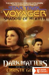 Star Trek: Voyager – 027 – Dark Matters 3 – Shadow of Heaven