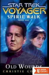 Star Trek: Voyager – 032 – Spirit Walk 1