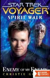 Star Trek: Voyager – 033 – Spirit Walk 2