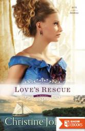 Love's Rescue (Keys Of Promise Book 1) (Historical Romance)