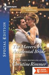 The Maverick's Accidental Bride (Montana Mavericks: What Happened At The Wedding Book 1) (Contemporary Cowboy Romance)