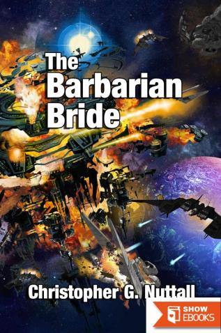 The Barbarian Bride (The Decline and Fall of the Galactic Empire Book 3)