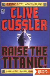 Raise the Titanic by Cussler, Clive (1988) Paperback