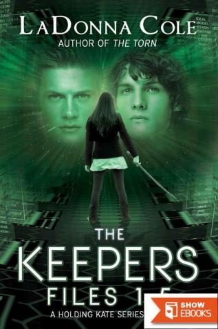 The Keepers Files 1.5 A Holding Kate Series Book