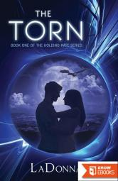 The Torn, Book One of the Holding Kate Series