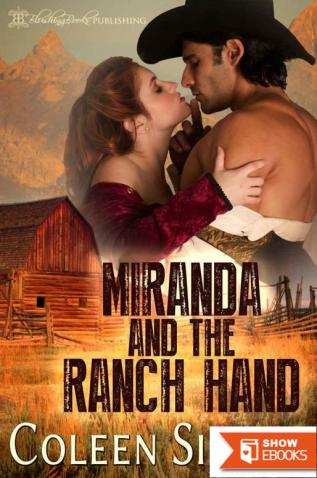 Miranda And The Ranch Hand (Domestic Discipline Romance)