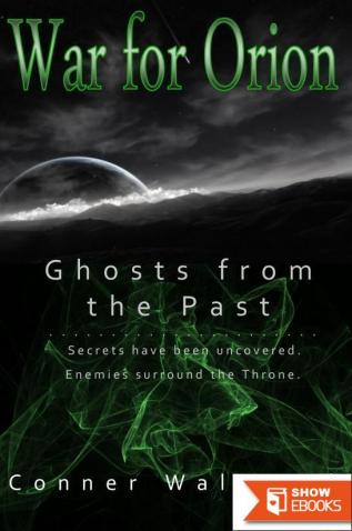 War for Orion: Ghosts from the Past