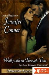 Walk with Me Through Time (The Dimension Keepers)