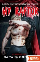 My Raptor: An Erotic Shapeshifting Paranormal Romance