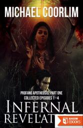 Infernal Revelation : Collected Episodes 1-4 (9781311980007)