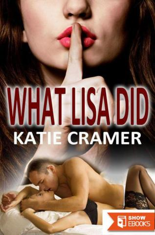 What Lisa Did (Hotwife Cuckold Stories)