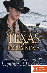 Texas Bossa Nova (Texas Montgomery Mavericks Book 5)