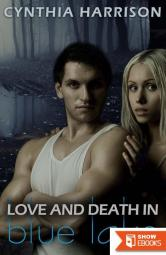 Love and Death in Blue Lake