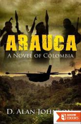 Arauca: A Novel of Colombia